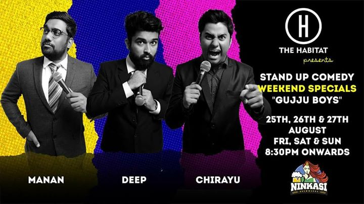 MUMBAI folks.  Manan Desai, Chirayu Mistry and Deep Vaidya from The Comedy Factory will be doing a weekend special at The Habitat - Comedy and Music Cafe called