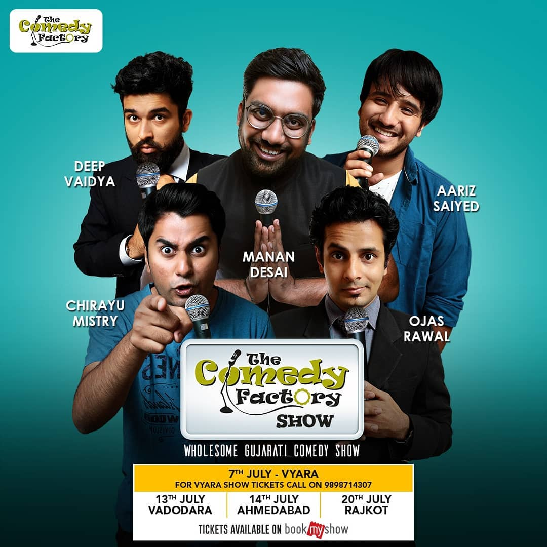 The Comedy Factory's wholesome gujarati show in Gujarat.  Vyara, Vadodara, Ahmedabad and Rajkot. Tickets on BookMyShow. For Vyara Tickets, call on 9898714307.